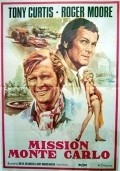 Mission: Monte Carlo - movie with Roger Moore.