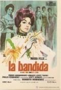 La bandida is the best movie in Alfredo Wally Barron filmography.