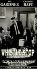 Whistle Stop is the best movie in Charles Judels filmography.