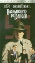 Background to Danger is the best movie in Osa Massen filmography.