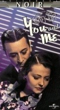 You and Me film from Fritz Lang filmography.