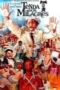 Tenda dos Milagres is the best movie in Nildo Parente filmography.