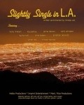 Slightly Single in L.A. - movie with Mercedes Masohn.