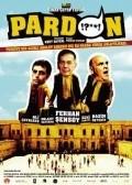 Pardon is the best movie in Rasim Oztekin filmography.