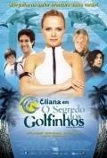 Eliana em O Segredo dos Golfinhos is the best movie in Elias Andreato filmography.