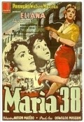 Maria 38 is the best movie in Herval Rossano filmography.