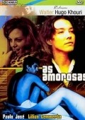 As Amorosas - movie with Paulo Jose.