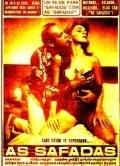 As Safadas is the best movie in Zilda Mayo filmography.