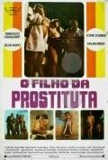 O Filho da Prostituta is the best movie in Zilda Mayo filmography.