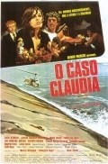 O Caso Claudia is the best movie in Carlos Eduardo Dolabella filmography.
