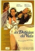 As Delicias da Vida - movie with Vera Fischer.