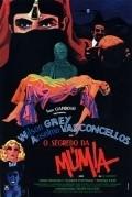 O Segredo da Mumia is the best movie in Regina Case filmography.
