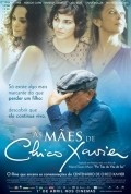 As Maes de Chico Xavier - movie with Caio Blat.