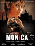 Monica - movie with Rajit Kapoor.