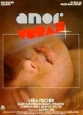 Amor Voraz - movie with Vera Fischer.