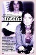 Intent is the best movie in Torri Higginson filmography.