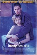 Crazy/Beautiful - movie with Jay Hernandez.
