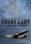 Shady Lady is the best movie in Andrew Mills filmography.