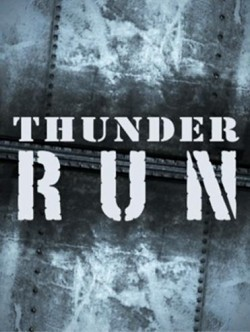 Thunder Run - movie with Iyad Hajjaj.
