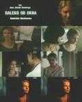 Daleko od okna is the best movie in Krzysztof Pieczynski filmography.