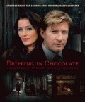 Dripping in Chocolate - movie with Geoff Morrell.