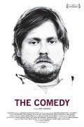 The Comedy is the best movie in Tim Haydeker filmography.