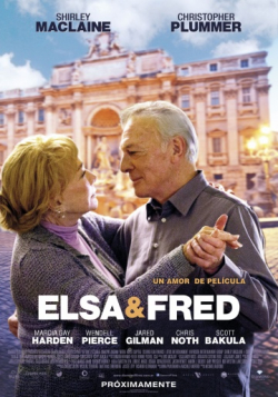 Elsa & Fred - movie with Christopher Plummer.