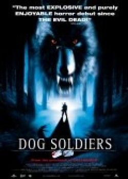 Dog Soldiers film from Neil Marshall filmography.