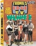 Troma's Edge TV  (serial 2000-2001) - movie with Tiffany Shepis.