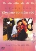 Vsetko co mam rad is the best movie in Jiři Menzel filmography.