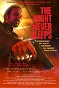 The Night Never Sleeps - movie with Eric Roberts.