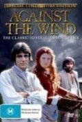 Against the Wind  (mini-serial) is the best movie in Gerard Kennedy filmography.