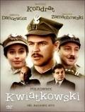 Pulkownik Kwiatkowski is the best movie in Adam Ferency filmography.