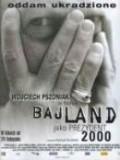 Bajland is the best movie in Jerzy Kamas filmography.