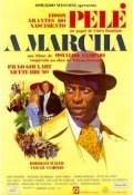 A Marcha - movie with Pele.