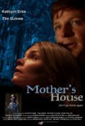 Mother's House - movie with Tim Guinee.