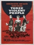 Three Violent People is the best movie in Forrest Tucker filmography.