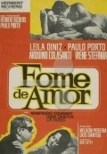 Fome de Amor is the best movie in Leila Diniz filmography.