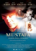 Mustafa hakkinda hersey is the best movie in Basak Koklukaya filmography.