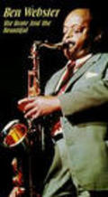 Ben Webster: The Brute and the Beautiful - movie with Claudio Gora.