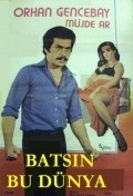 Batsin bu dunya - movie with Kadir Savun.