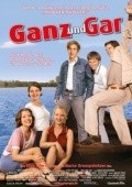 Ganz und gar is the best movie in Mira Bartuschek filmography.