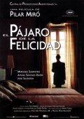 El pajaro de la felicidad is the best movie in Ana Gracia filmography.