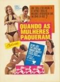 Quando as Mulheres Paqueram is the best movie in Claudio Cavalcanti filmography.