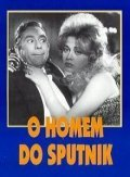 O Homem do Sputnik is the best movie in Norma Bengell filmography.