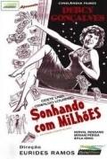 Sonhando com Milhoes is the best movie in Atila Iorio filmography.