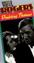 Doubting Thomas is the best movie in Will Rogers filmography.