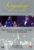 Symphony for the Spire - movie with Placido Domingo.