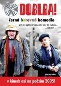 Doblba! is the best movie in Tomas Hanak filmography.