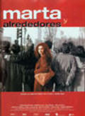 Marta y alrededores is the best movie in Lola Duenas filmography.